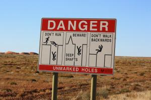 Cartello Danger a Coober Pedy